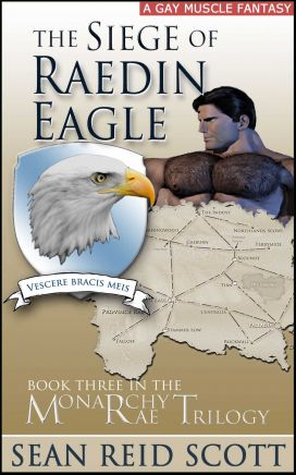 The Tales of Monarchy Rae Book Three: The Siege of Raedin Eagle